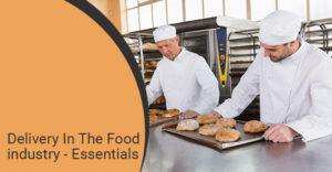 Delivery In The Food industry - Essentials